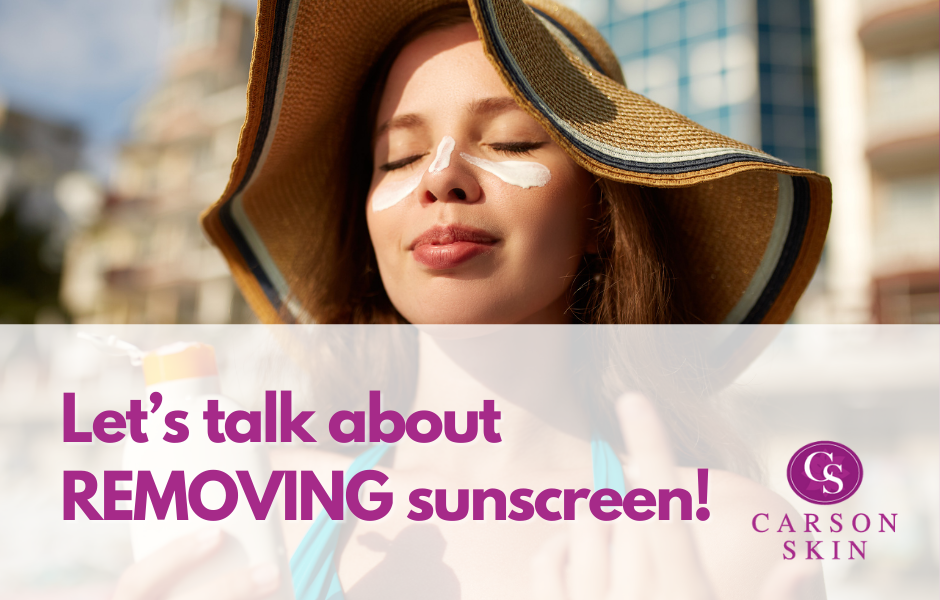 Let's talk about REMOVING sunscreen!